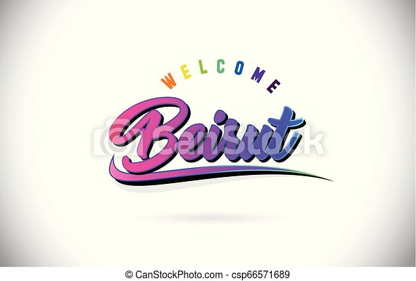 Beirut Welcome To Word Text with Creative Purple Pink Handwritten Font and Swoosh Shape Design Vector. - csp66571689