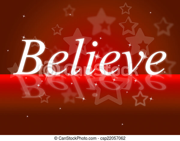 Belief Shows Believe In Yourself And Hope - csp22057062