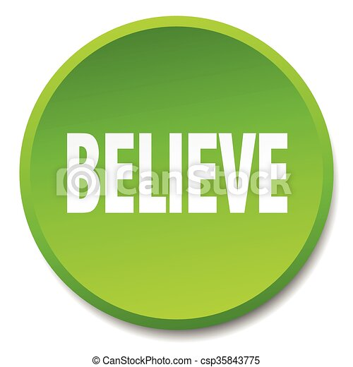 believe green round flat isolated push button - csp35843775