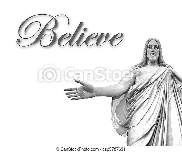 Believe in Jesus  - csp5787631