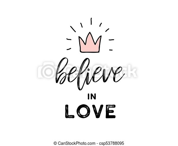 Believe In Love Doodles Hand Drawn Illustration And Quote For