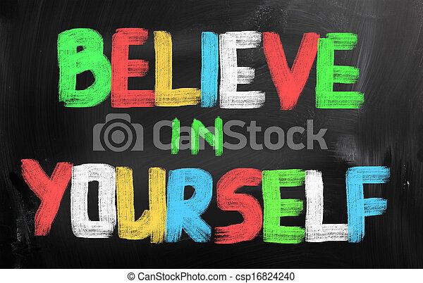 Believe In Yourself Concept - csp16824240