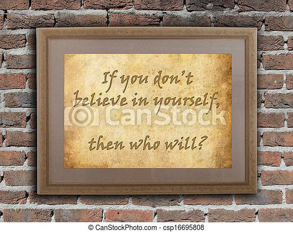 Believe in yourself - csp16695808
