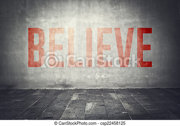 Believe message on the wall - csp22458125