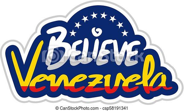 Creative Design Of Believe Venezuela Message Symbol