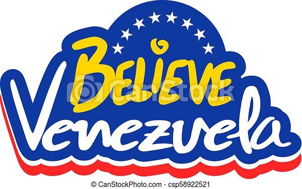 Creative Design Of Believe Venezuela Nice Message