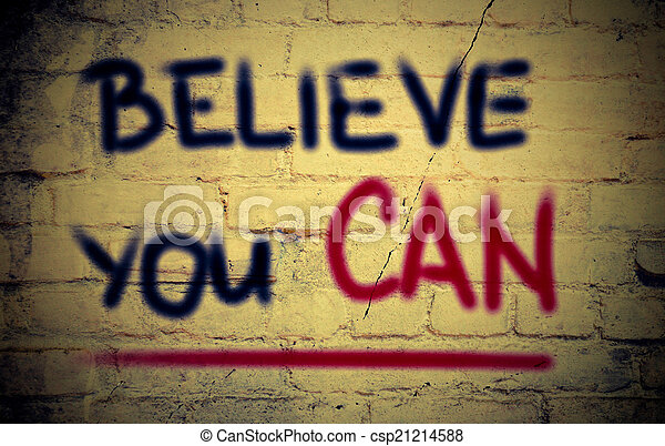 Believe You Can Concept - csp21214588