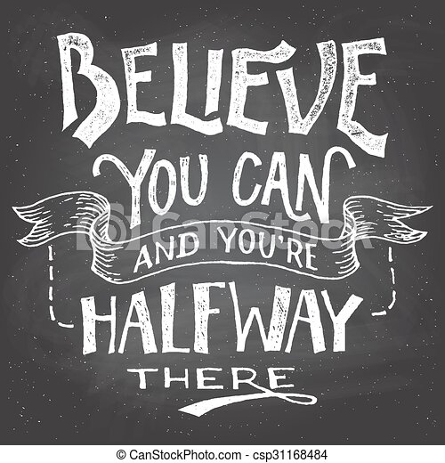 Believe you can motivation hand-let - csp31168484