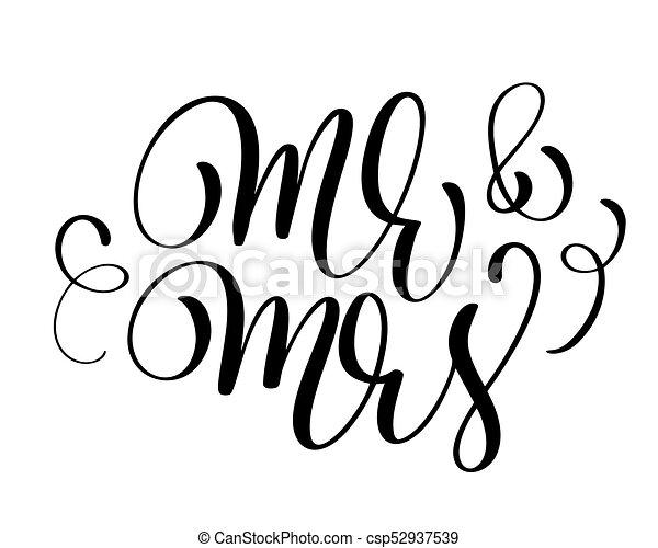 Herr und Frau Text über den weißen Hintergrund. Hand gezeichnete Kalligraphie-Hochzeitsbriefing Vektor Illustration - csp52937539