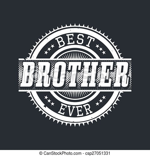 adb23cfb Best brother ever typography. Best brother ever t-shirt typography ...