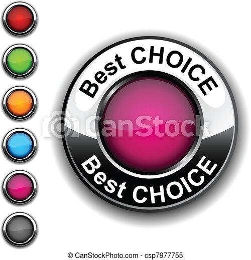 Best choice button. - csp7977755