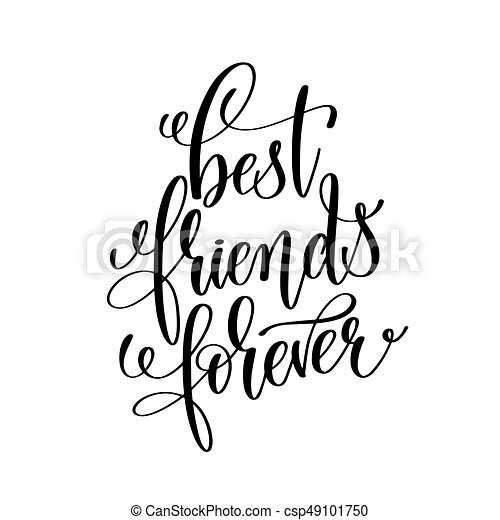 best friends forever black and white handwritten lettering positive