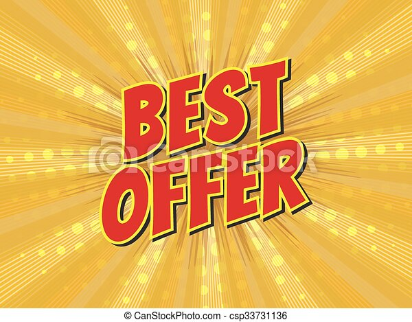 Best offer, wording in comic speech bubble on burst background - csp33731136