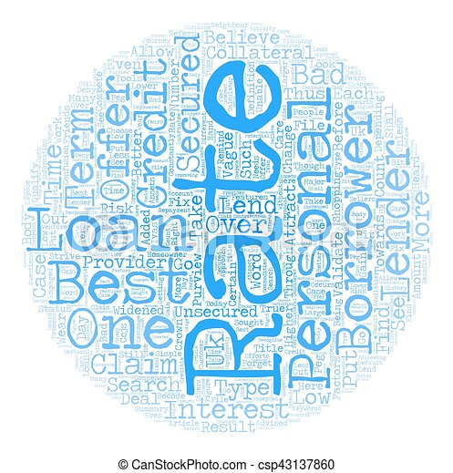Best Rate Personal Loans One of the Most Sought After Features text background wordcloud concept - csp43137860
