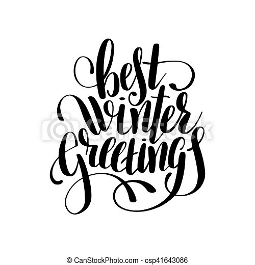 Best winter greetings black and white handwritten lettering best winter greetings black and white handwritten lettering insc csp41643086 m4hsunfo