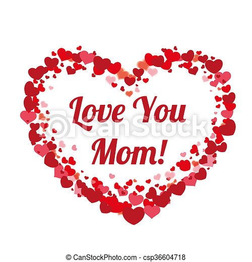 Big Heart Hearts Mothersday Love You Mom Hearts With Text Love You Mom