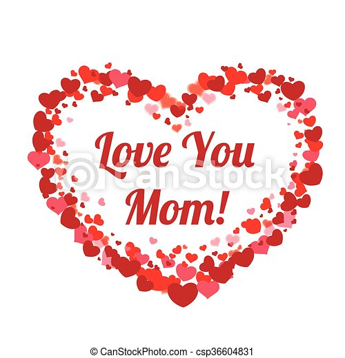Big Heart Hearts Mothersday Love You Mom Hearts With Text Love You