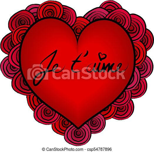 Big Heart Love Or Valentine Card Je Taime Text Over Roses