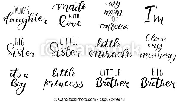 Set Of Hand Written Lettering Big Sister Brother Little Miracle Princess Made With Love For Baby Clothes Onesie T