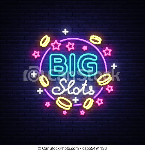 big slots neon sign design template in neon style slot machines