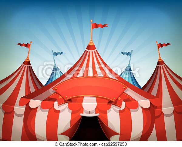 Big Top Circus Tents With Banner - csp32537250