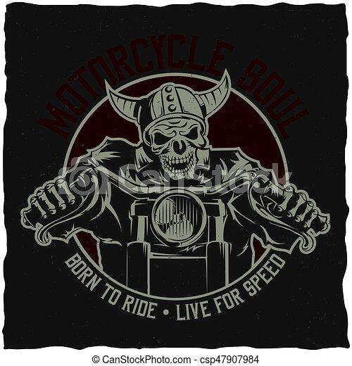 Biker t-shirt label design with illustration of skeleton riding on motorbike - csp47907984