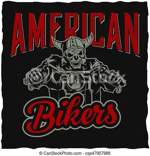 Biker t-shirt label design with illustration of skeleton riding on motorbike - csp47907988