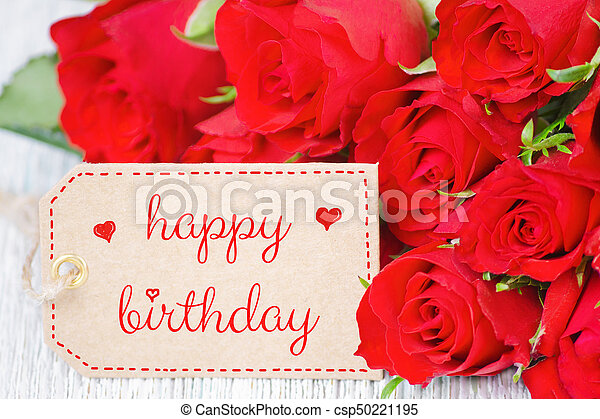 Birthday Card Red Roses And A Label With Text Happy Birthday