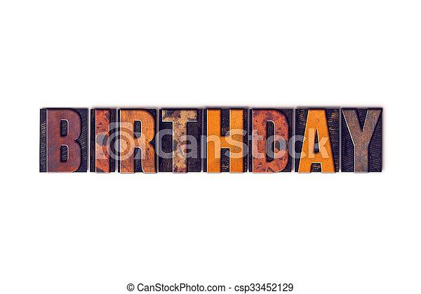 Birthday Concept Isolated Letterpress Type - csp33452129