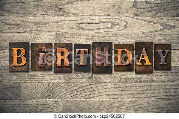 Birthday Wooden Letterpress Concept - csp24562507