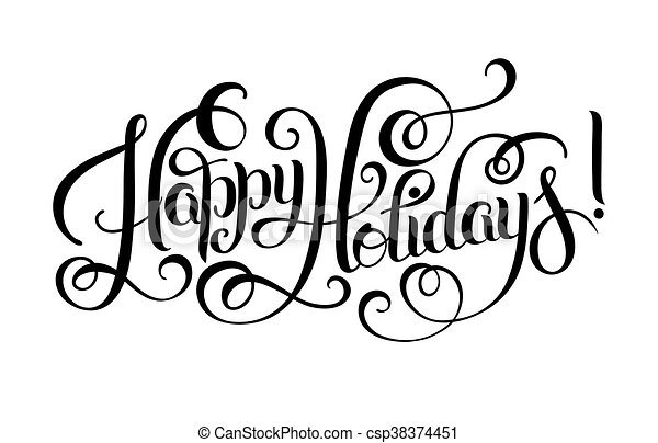 black and white happy holidays hand lettering inscription rh canstockphoto com happy holidays vector free happy holidays card vector