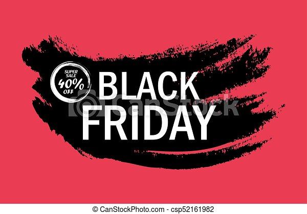 Black friday sale banner with watercolor stroke. Vector illustration - csp52161982