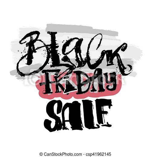 Black friday sale concept hand lettering motivation poster. - csp41962145
