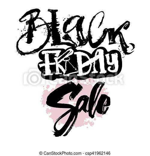 Black friday sale concept hand lettering motivation poster. - csp41962146