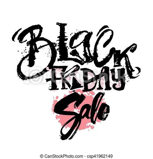 Black friday sale concept hand lettering motivation poster. - csp41962149