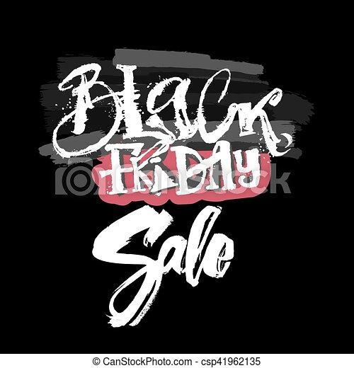 Black friday sale concept hand lettering motivation poster. - csp41962135