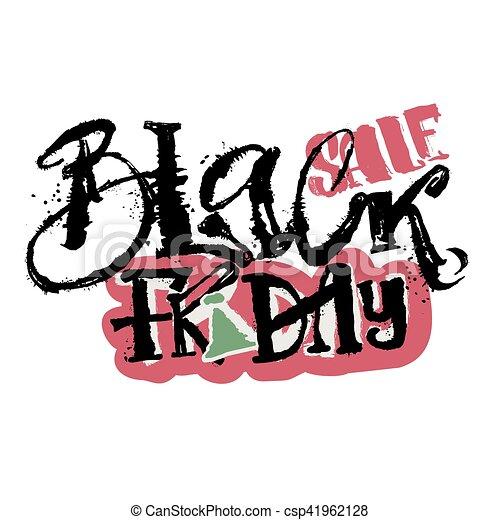 Black friday sale concept hand lettering motivation poster. - csp41962128