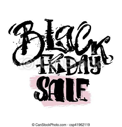 Black friday sale concept hand lettering motivation poster. - csp41962119