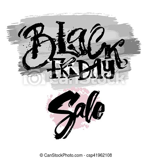 Black friday sale concept hand lettering motivation poster. - csp41962108