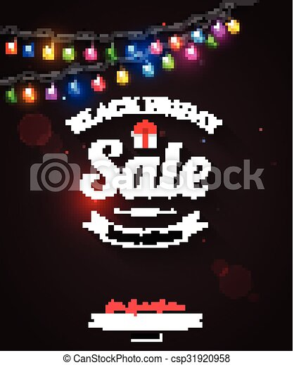 Black friday sale shining typographical background with christmas light  bulbs. vector illustration. - Black Friday Sale Shining Typographical Background With Christmas