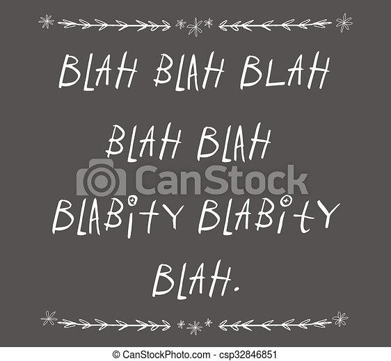 Bla bla, bla ilustración de tipografía - csp32846851