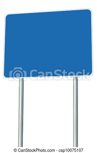 Blank Blue Road Sign Isolated, Large Perspective Copy Space - csp10075107