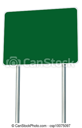 Blank Green Road Sign Isolated, Large Perspective Copy Space - csp10075097