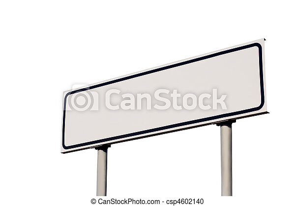 Blank White Road Sign, Isolated - csp4602140