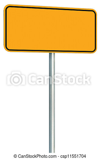 Blank Yellow Road Sign Isolated, Large Perspective Warning - csp11551704