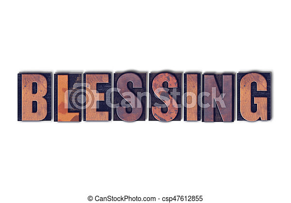 Blessing Concept Isolated Letterpress Word - csp47612855