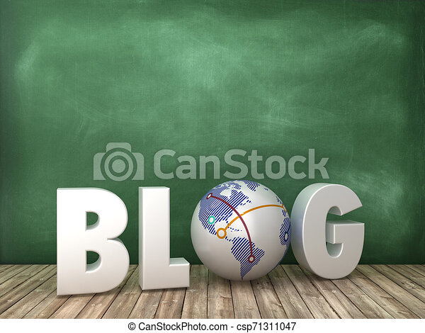 BLOG 3D Word with Globe World on Chalkboard Background - csp71311047