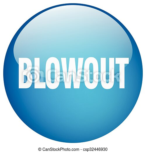 blowout blue round gel isolated push button - csp32446930