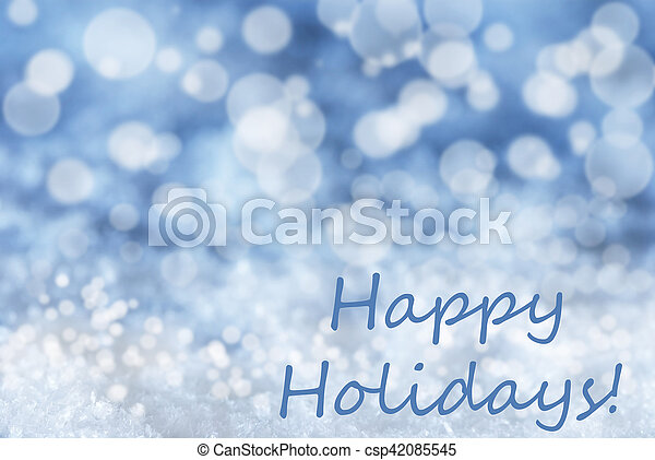 Blue Bokeh Christmas Background, Snow, Text Happy Holidays - csp42085545