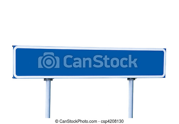 Blue Road Sign Isolated on White - csp4208130